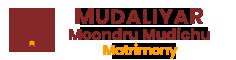 Mudaliyar Moondru Mudichu Matrimony